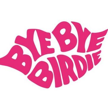 Bye Bye Birdie sized